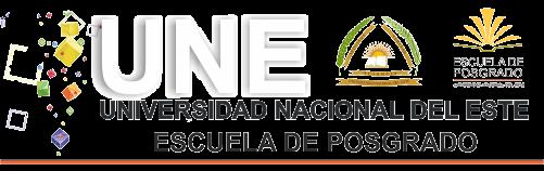 Universidad Nacional del Este - Escuela de Posgrado